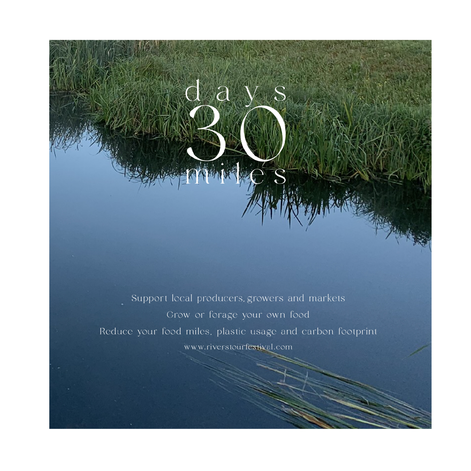 30 Days 30 Miles campaign image, blue river with green reeds
